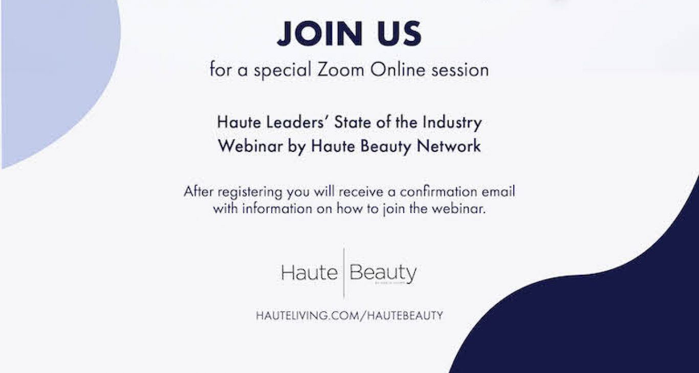 Register: Ask-The-Expert Webinars By Haute Beauty Network