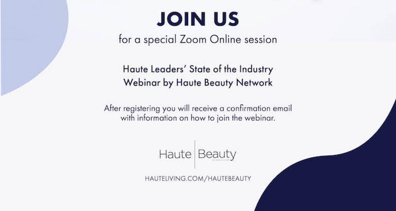 Register: Ask-The-Expert Webinars By Haute Beauty Network