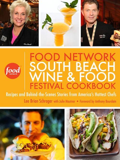 Food Network South Beach Wine and Food Festival Cookbook