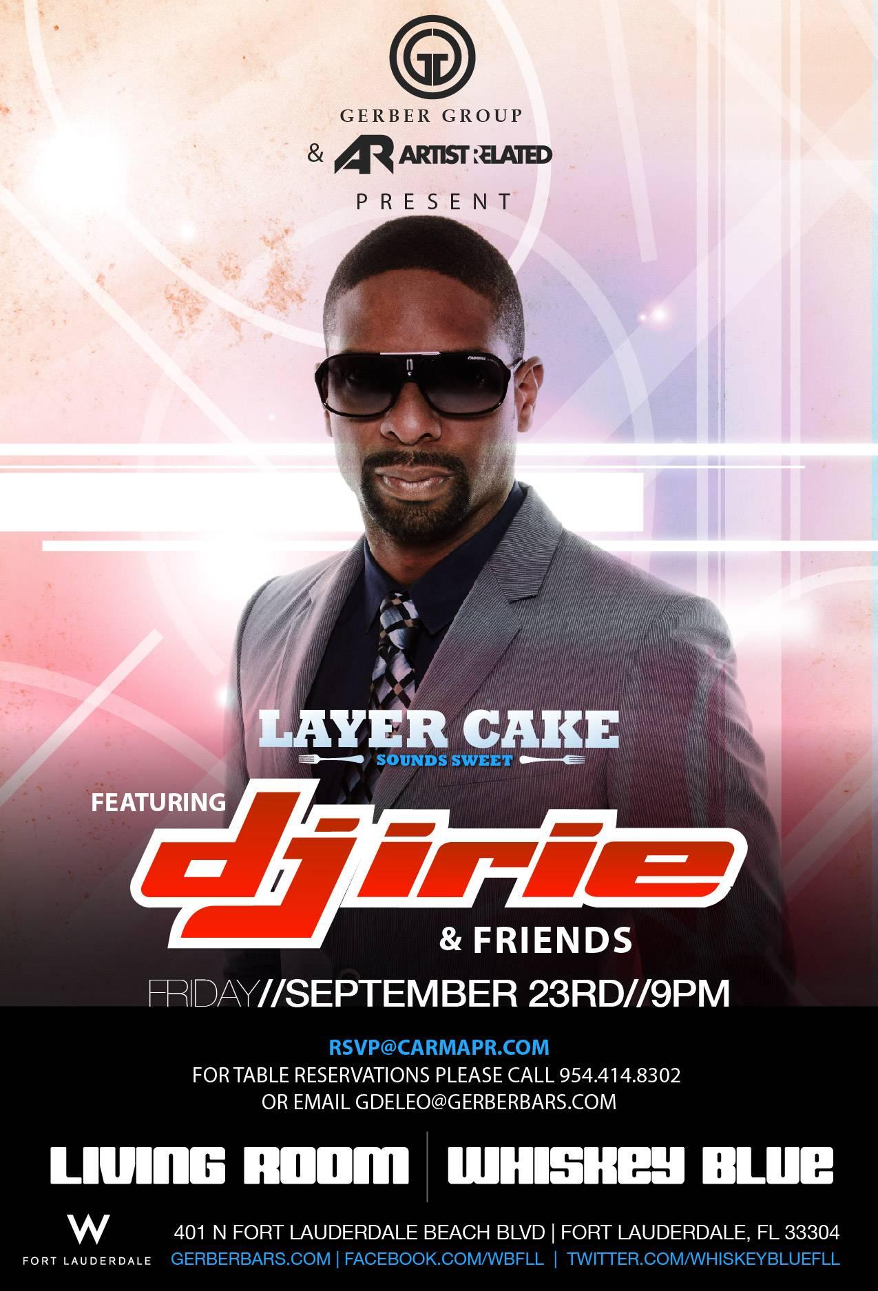 Layer Cake – 9-23-11 – DJ Irie