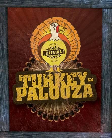 11232011CafeinaTurkeyPalooza