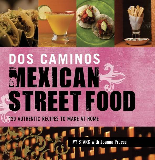 Dos Caminos' Mexican Street Food Cover