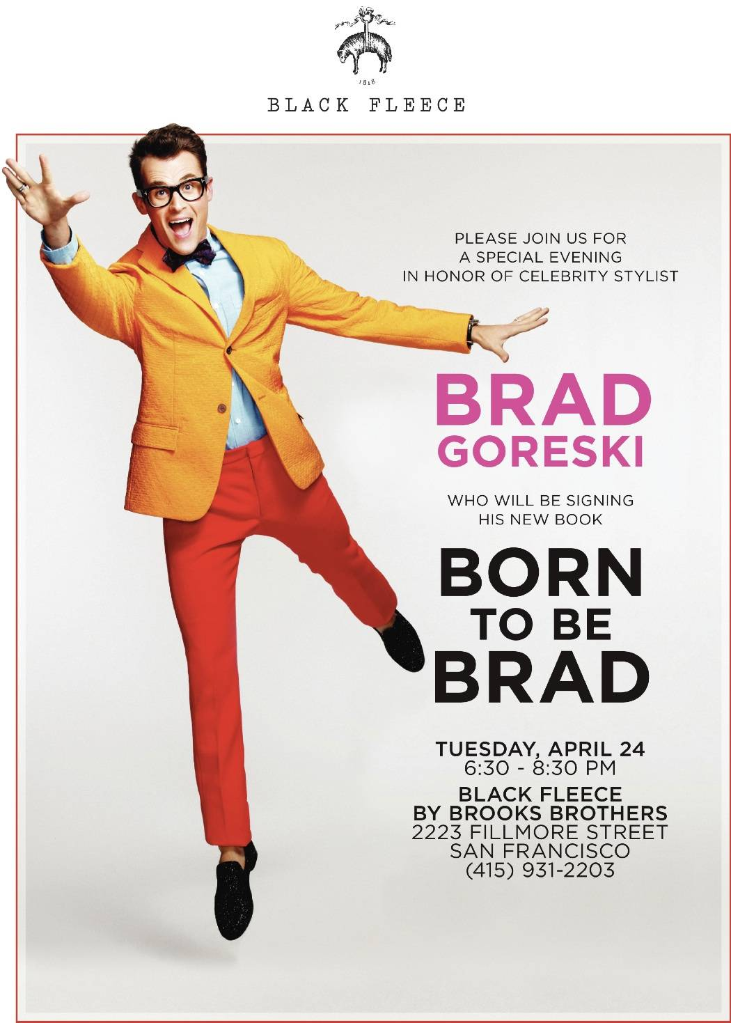 Brad Goreski – BF San Francisco Invite