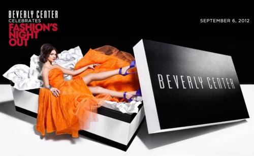 BEVERLY CENTER FASHION'S NIGHT OUT