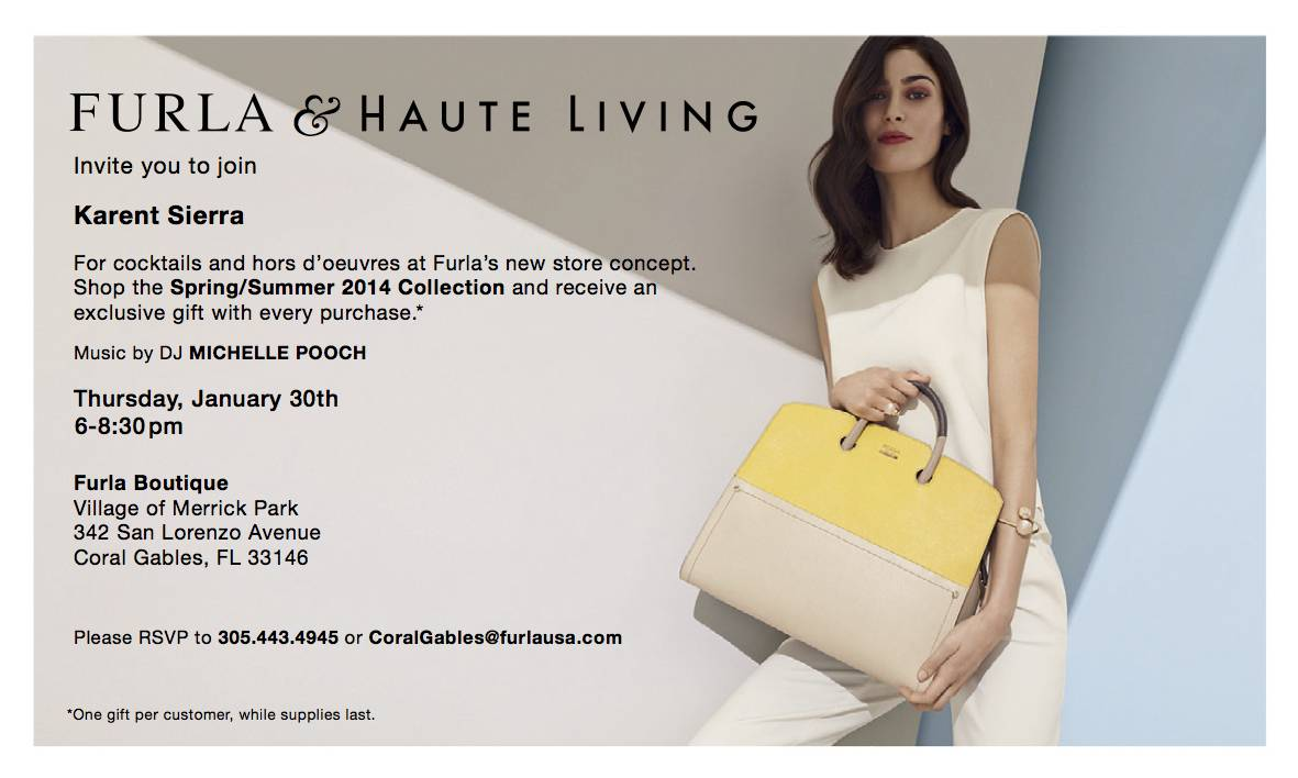 FURLA & HAUTE LIVING INVITE YOU TO CELEBRATE!