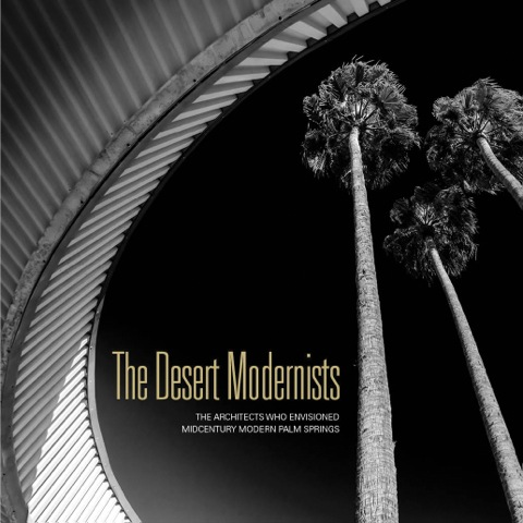 The Desert Modernists Cover