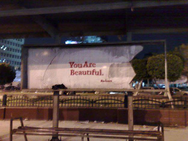"""You Are Beautiful""; an image that street artist Keizer frequently uses to remind people of their strengths and self-worth."