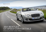 The 2015 Bentley GT Speed Convertible: Fast Elegant and Open