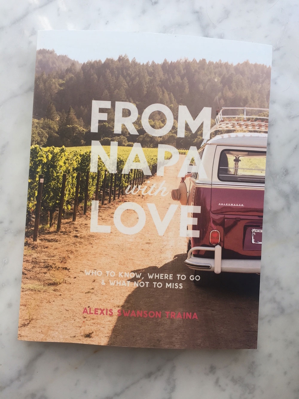 From Napa With Love by Alexis Swanson Traina