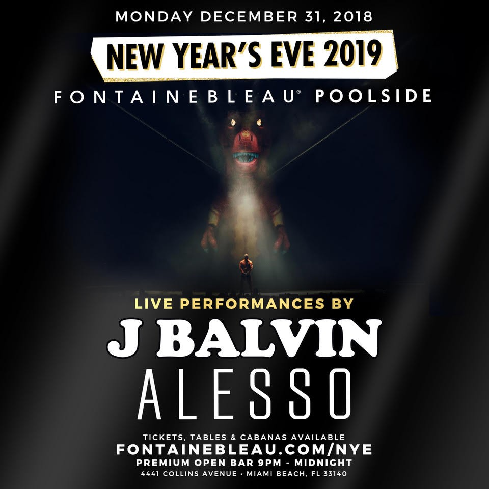 Ring in the new year with J Balvin and Alesso at the legendary Fontainebleau Miami Beach